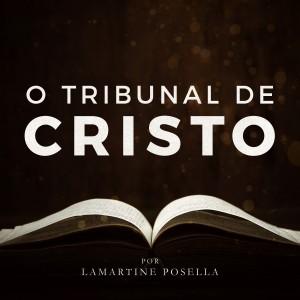 O Tribunal de Cristo