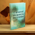 O arsenal de guerra do cristão